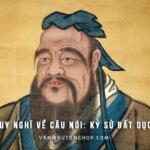 Suy nghĩ về câu nói của Khổng Tử: Kỷ sử bất dục